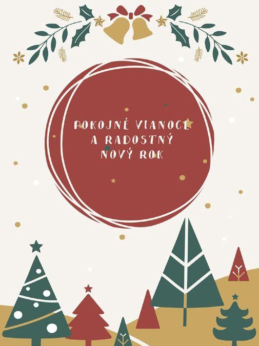 Krásne prežitie vianočných sviatkov a šťastný nový rok